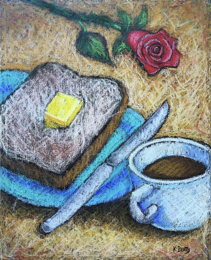 Toast and Roses by Karla Beatty