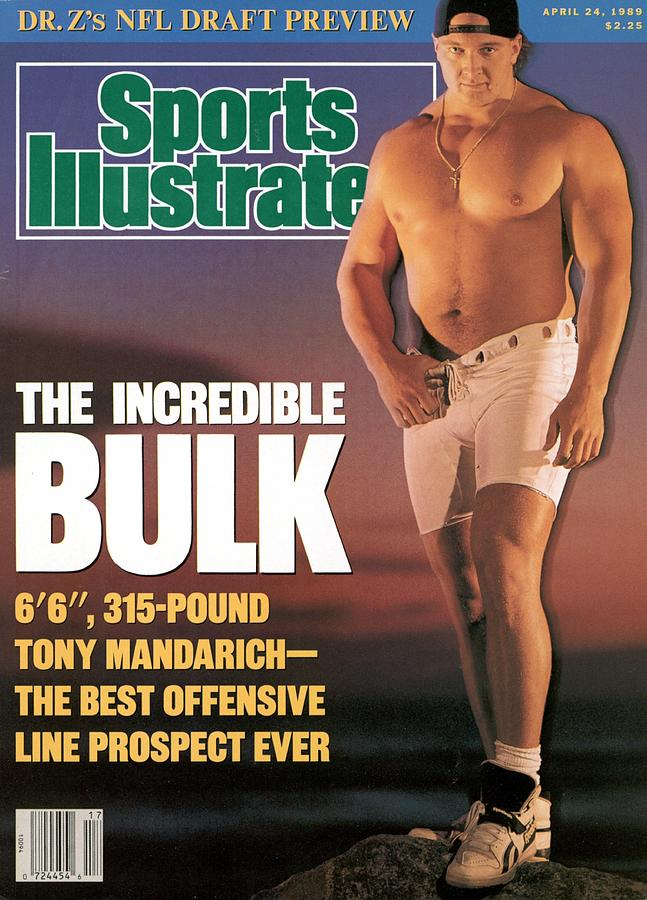 Tony Mandarich, 1989 Nfl Football Draft Preview Sports Illustrated Cover Photograph by Sports Illustrated