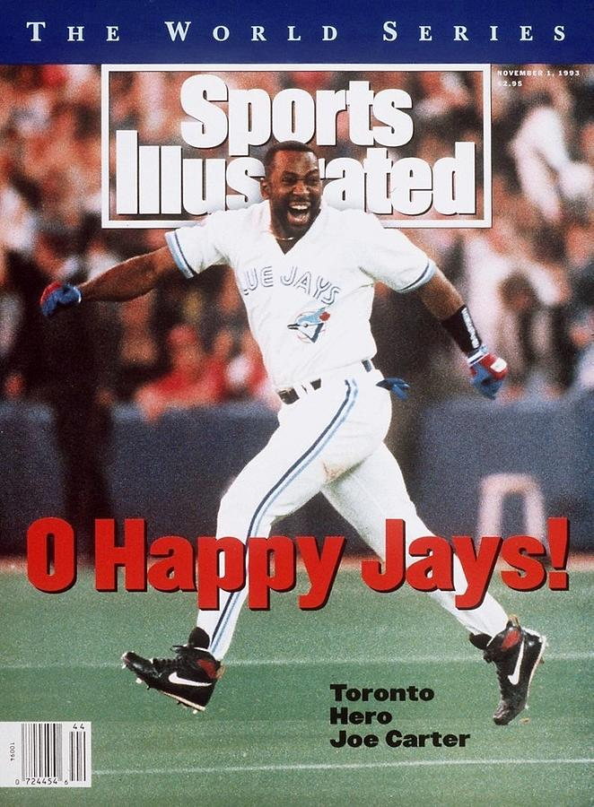 Toronto Blue Jays Joe Carter, 1993 World Series Sports Illustrated Cover Photograph by Sports Illustrated