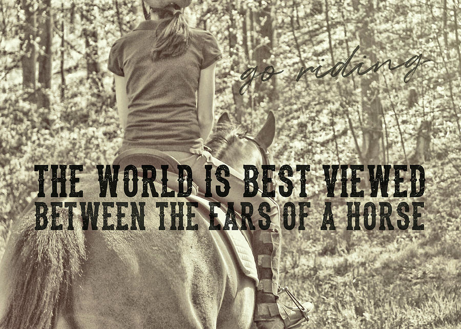 Horse Photograph - Trail Ride Quote by JAMART Photography