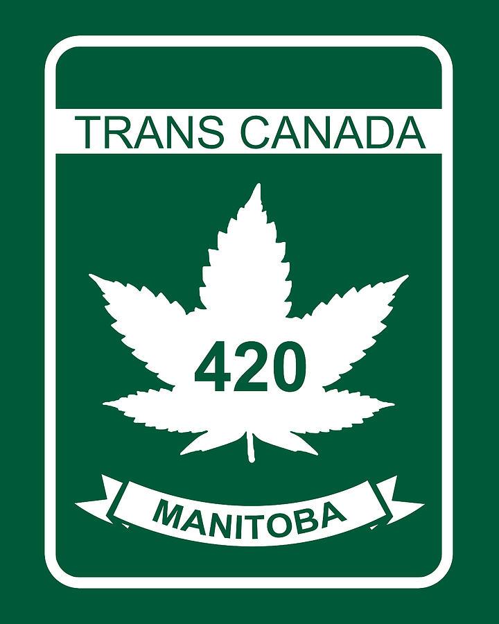 420 Digital Art - Trans Canada 420 Manitoba - Quality Poster by Smoky Blue