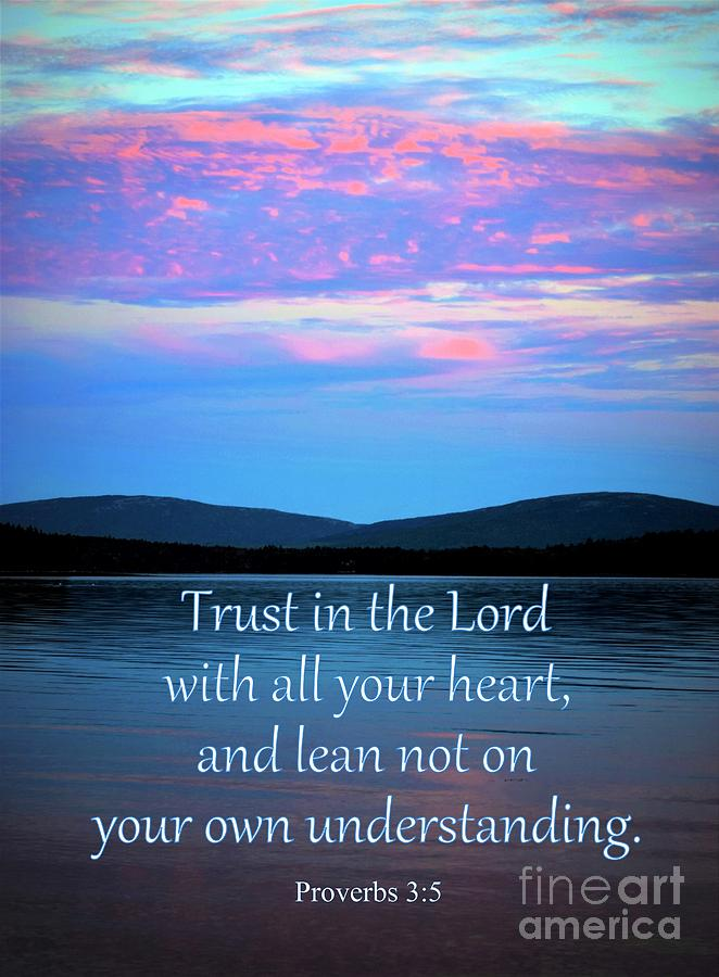 Trust in the Lord by Patti Whitten