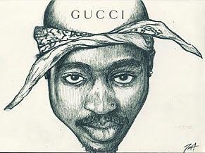 Tupac Was Gucci