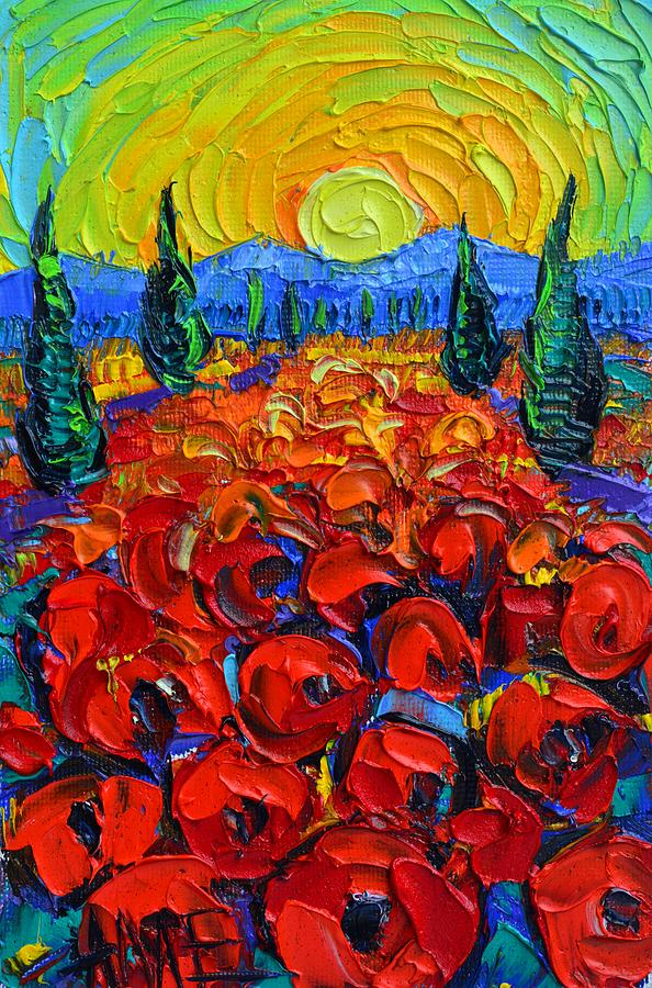 TUSCANY POPPIES SUNRISE abstract landscape textural impasto knife oil painting by Ana Maria Edulescu by ANA MARIA EDULESCU