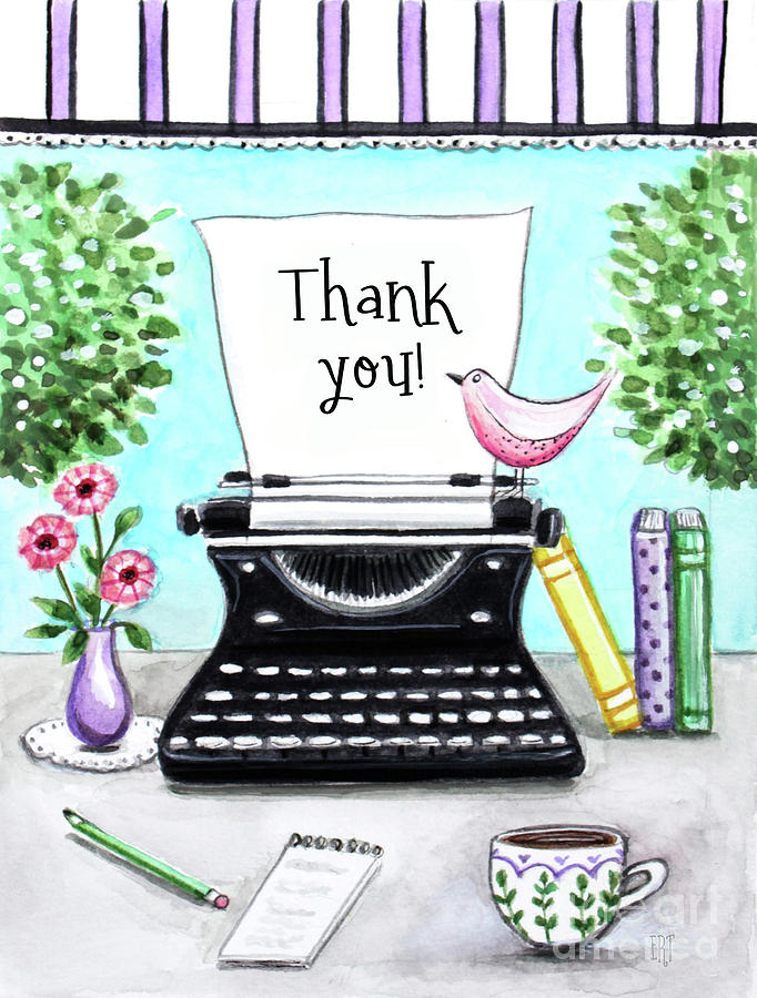 Type a Thank you by Elizabeth Robinette Tyndall