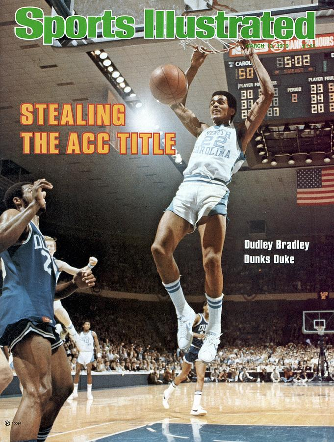 Unc Dudley Bradley, 1979 Acc Tournament Sports Illustrated Cover Photograph by Sports Illustrated