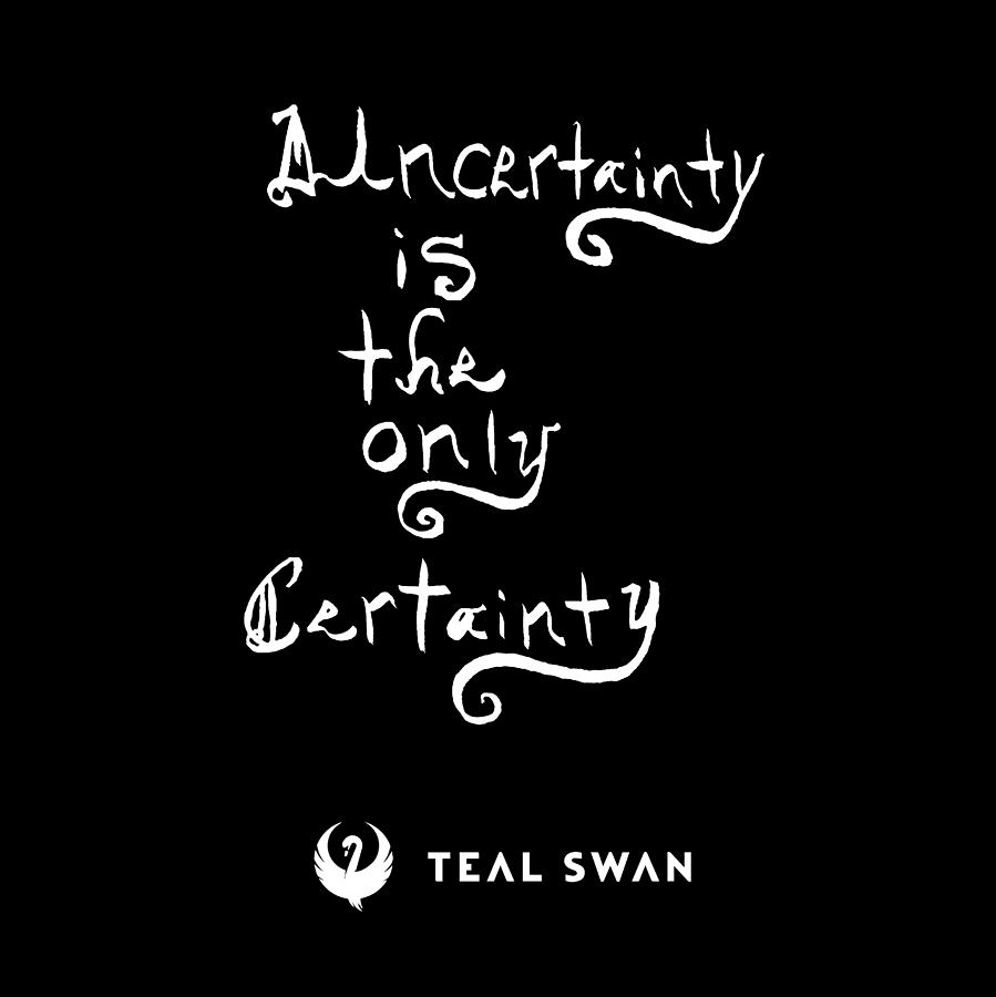 Uncertainty Quote by Teal Eye Print Store