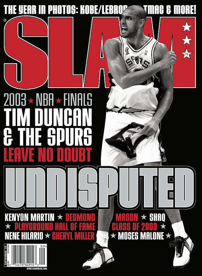 Undisputed: Tim Duncan & The Spurs Leave No Doubt SLAM Cover Photograph by Getty Images