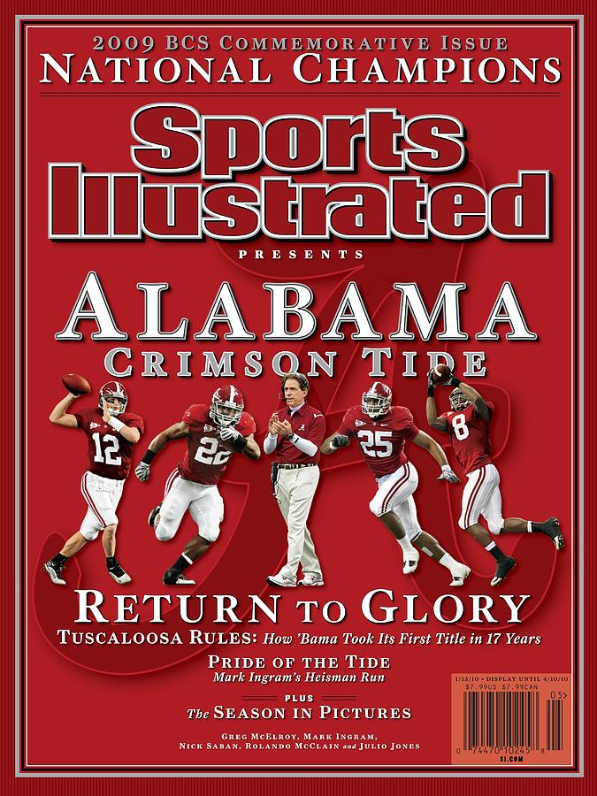 University Of Alabama, 2010 Bcs National Champions Sports Illustrated Cover Photograph by Sports Illustrated