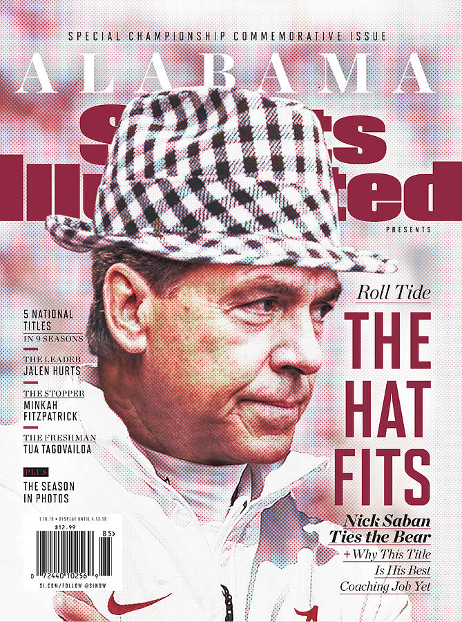 University Of Alabama, 2018 Ncaa National Champions Sports Illustrated Cover Photograph by Sports Illustrated
