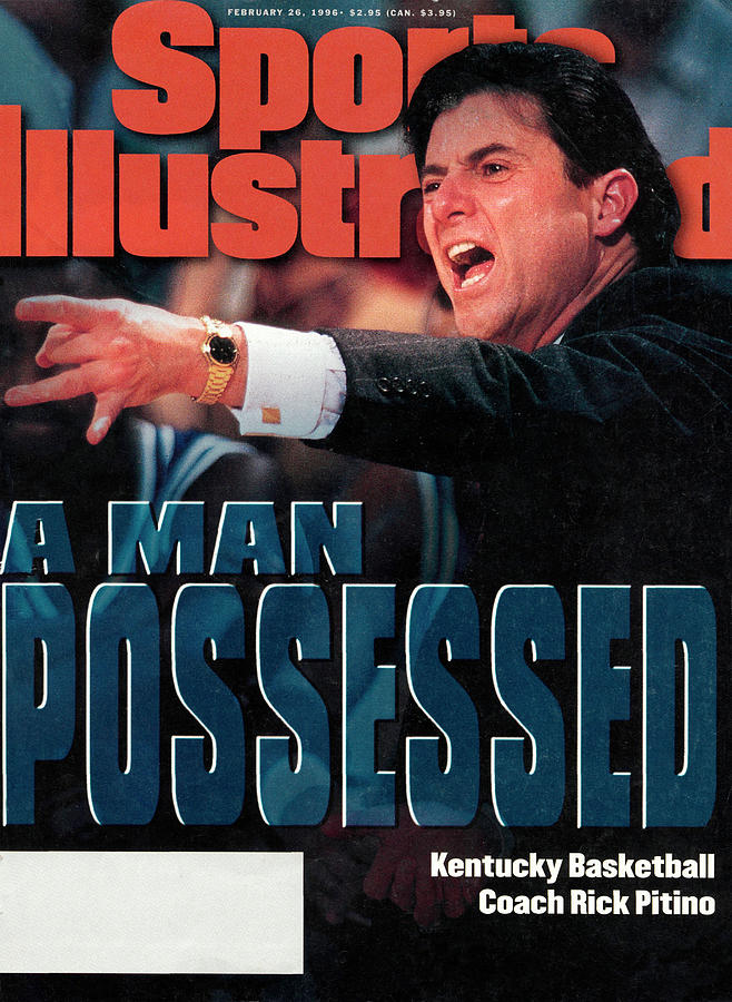 University Of Kentucky Coach Rick Pitino Sports Illustrated Cover Photograph by Sports Illustrated