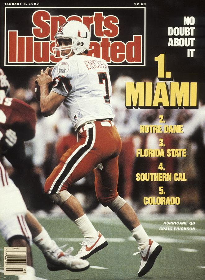 University Of Miami Qb Craig Erickson, 1990 Sugar Bowl Sports Illustrated Cover Photograph by Sports Illustrated
