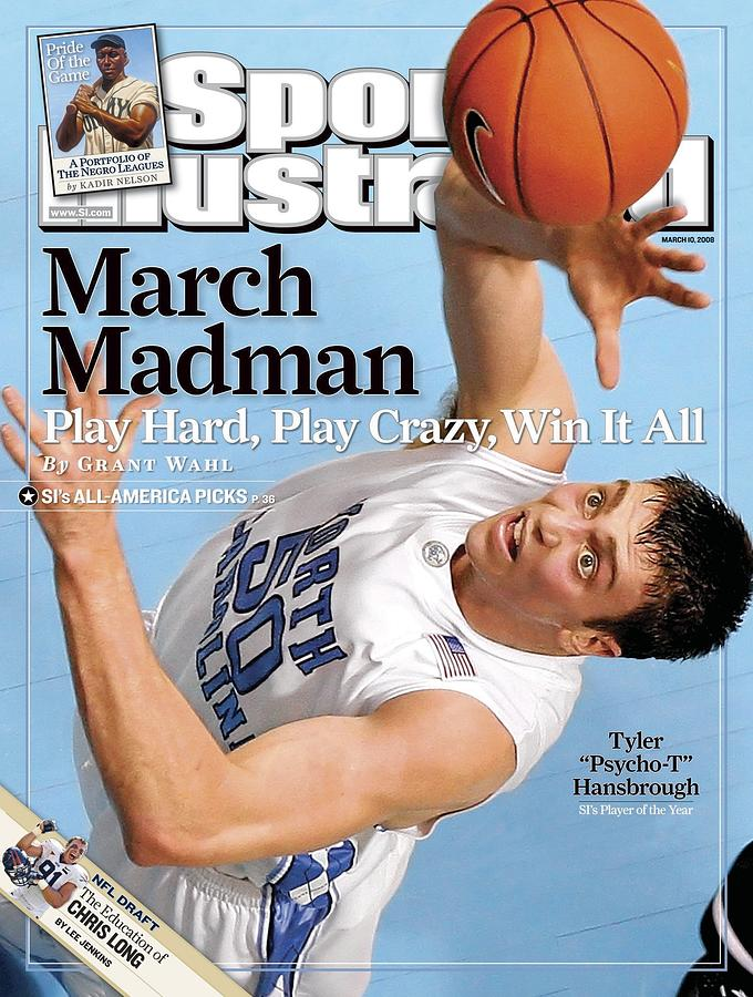 University Of North Carolina Tyler Hansbrough Sports Illustrated Cover Photograph by Sports Illustrated