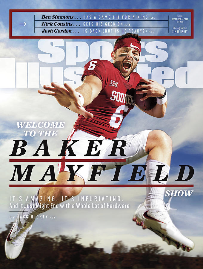 University Of Oklahoma Baker Mayfield Sports Illustrated Cover Photograph by Sports Illustrated