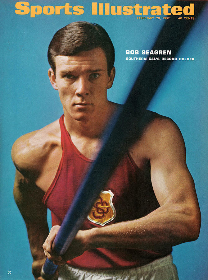University Of Southern California Bob Seagren, Pole Vaulter Sports Illustrated Cover Photograph by Sports Illustrated