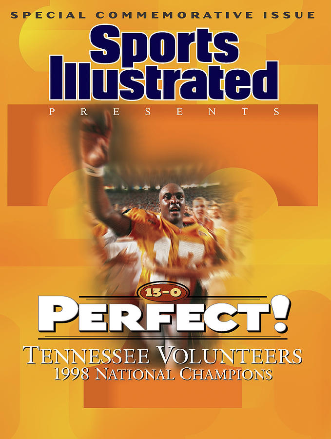 University Of Tennessee, 1998 Ncaa National Champions Sports Illustrated Cover Photograph by Sports Illustrated