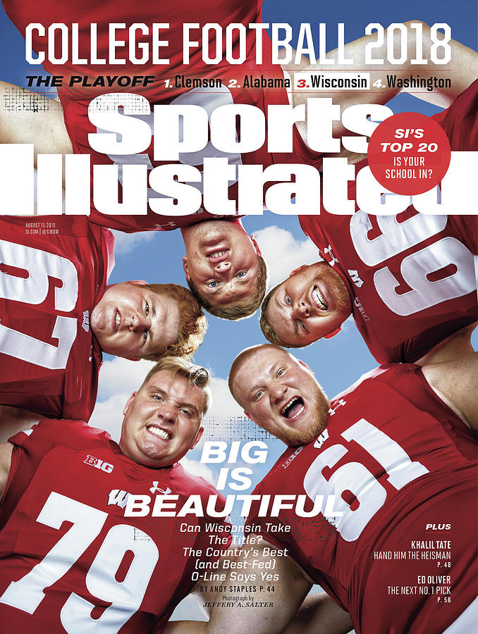 University Of Wisconsin Offensive Line, 2018 College Sports Illustrated Cover Photograph by Sports Illustrated