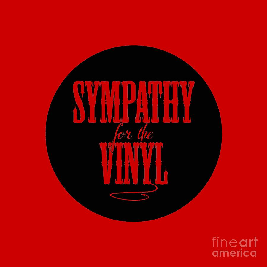 Sympathy for the Vinyl on Vinyl Record - Clear font by Rock on Wall USA