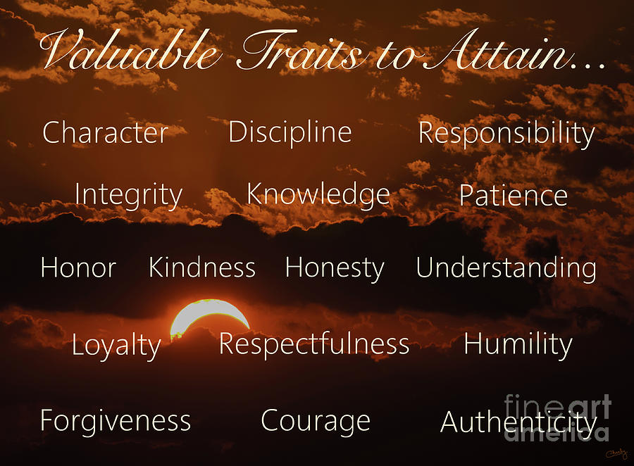 Valuable Traits to Attain...    by Imagery by Charly