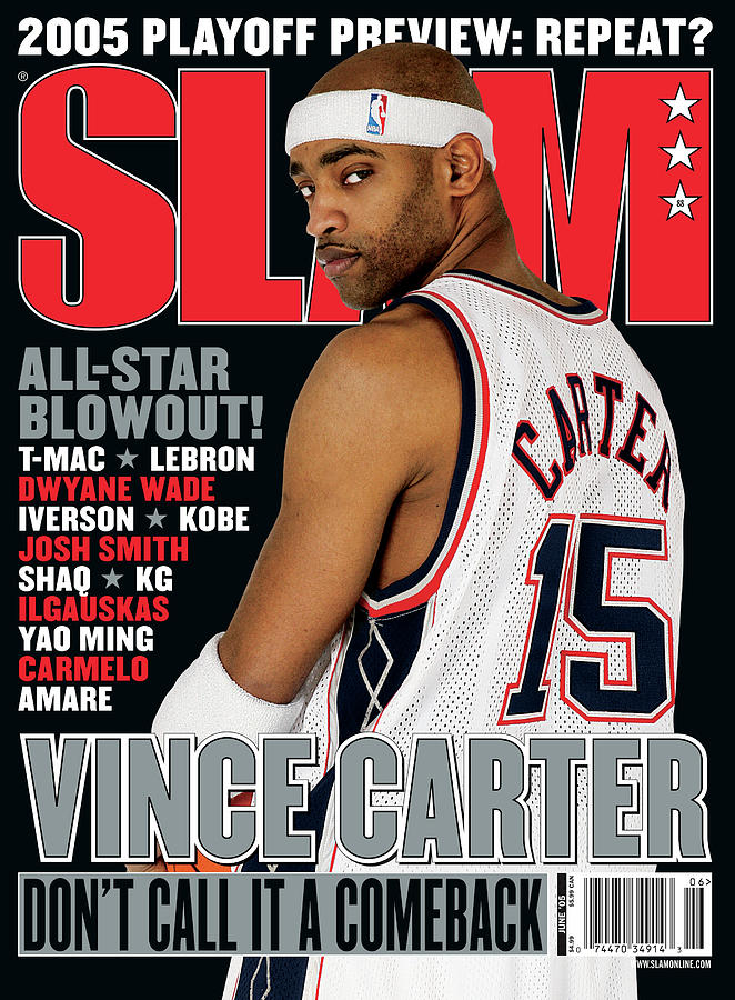 Vince Carter: Dont Call it a Comeback SLAM Cover Photograph by Getty Images