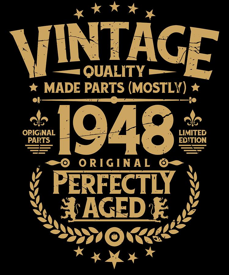 8b237ee10 1948 Digital Art - Vintage 70th Birthday Funny Tshirt 1968 Perfectly Aged  by Orange Pieces