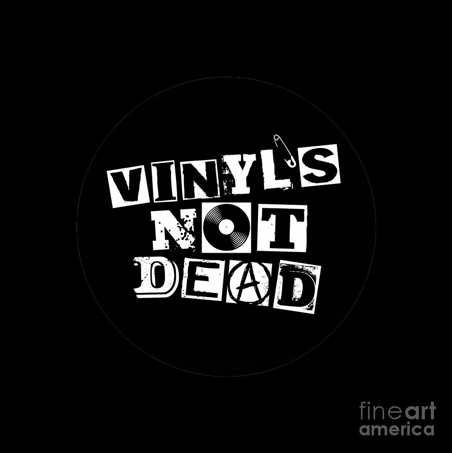 Vinyl is not Dead with Vinyl Record by Rock on Wall USA