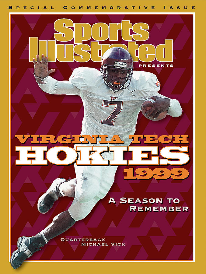 Virginia Tech Hokies 1999 A Season To Remember Sports Illustrated Cover Photograph by Sports Illustrated