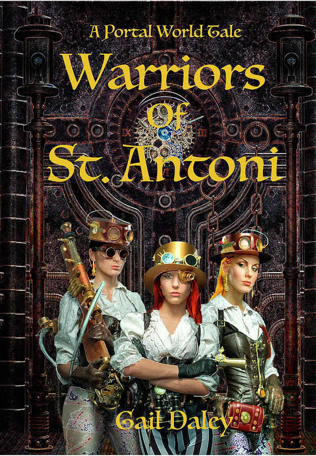 Warriors of St. Antoni by Gail Daley