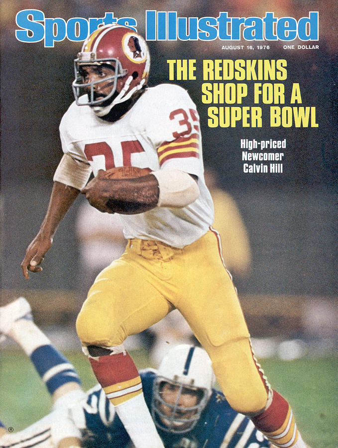 Washington Redskins Calvin Hill... Sports Illustrated Cover Photograph by Sports Illustrated