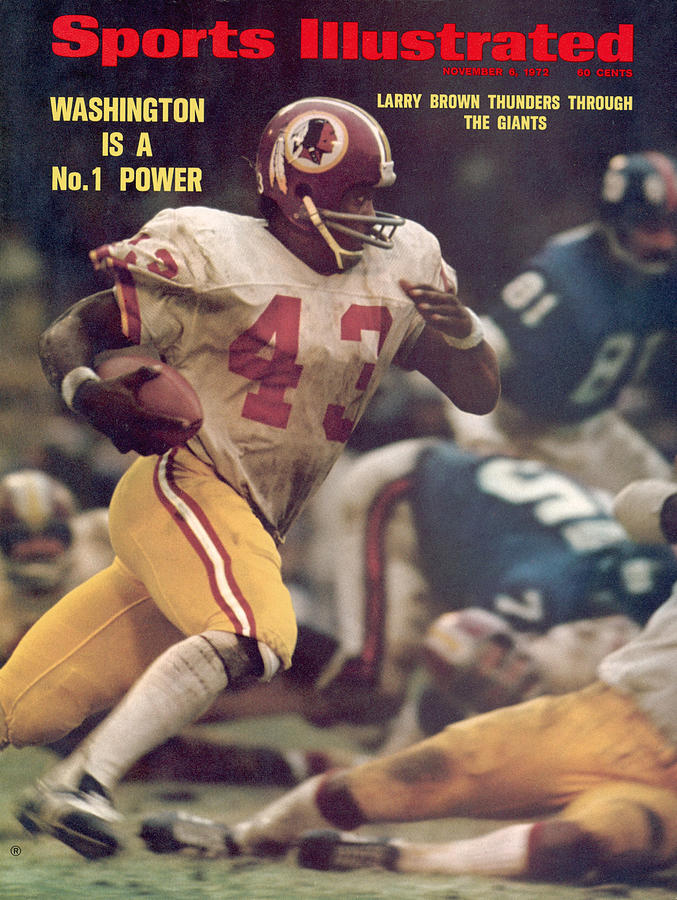 Washington Redskins Larry Brown... Sports Illustrated Cover Photograph by Sports Illustrated