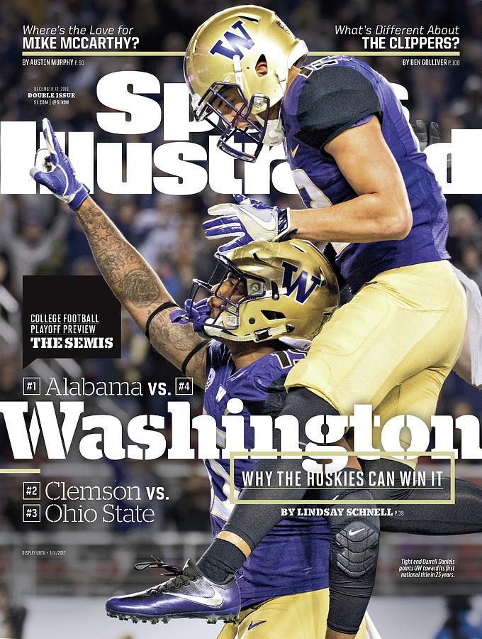 Washington Why The Huskies Can Win It, 2016 College Sports Illustrated Cover Photograph by Sports Illustrated