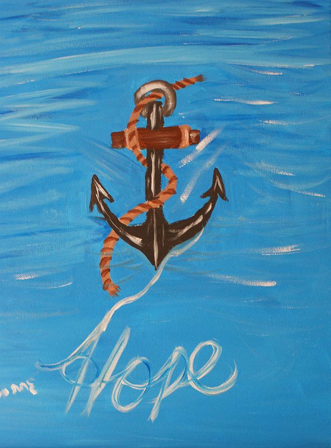 Hope Painting - We All Need Hope by Yvonne Sewell