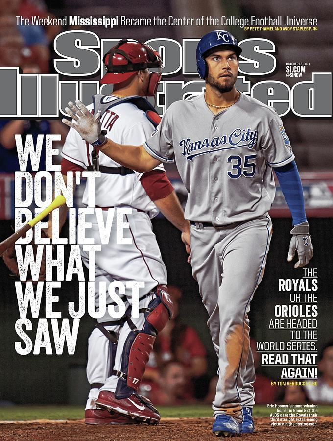 We Dont Believe What We Just Saw The Royals Or The Orioles Sports Illustrated Cover Photograph by Sports Illustrated