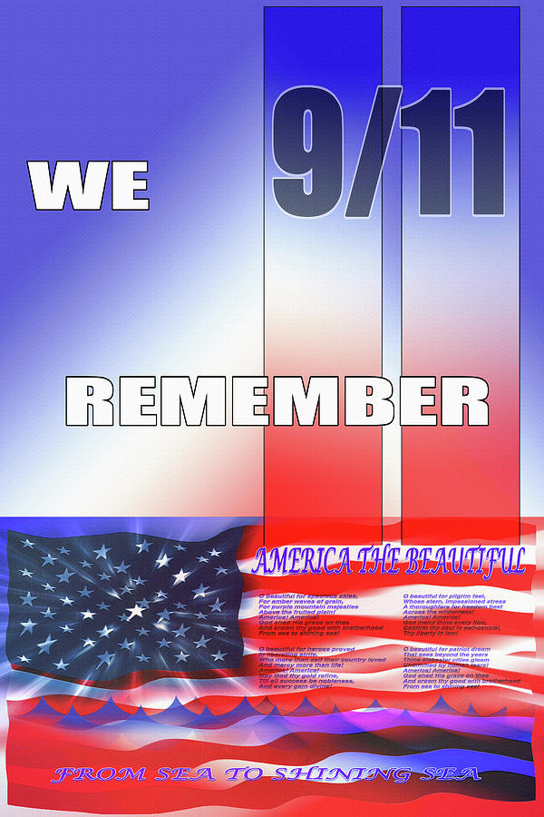 September 11 Attacks Digital Art - We Remember 9/11 by Steve Ohlsen