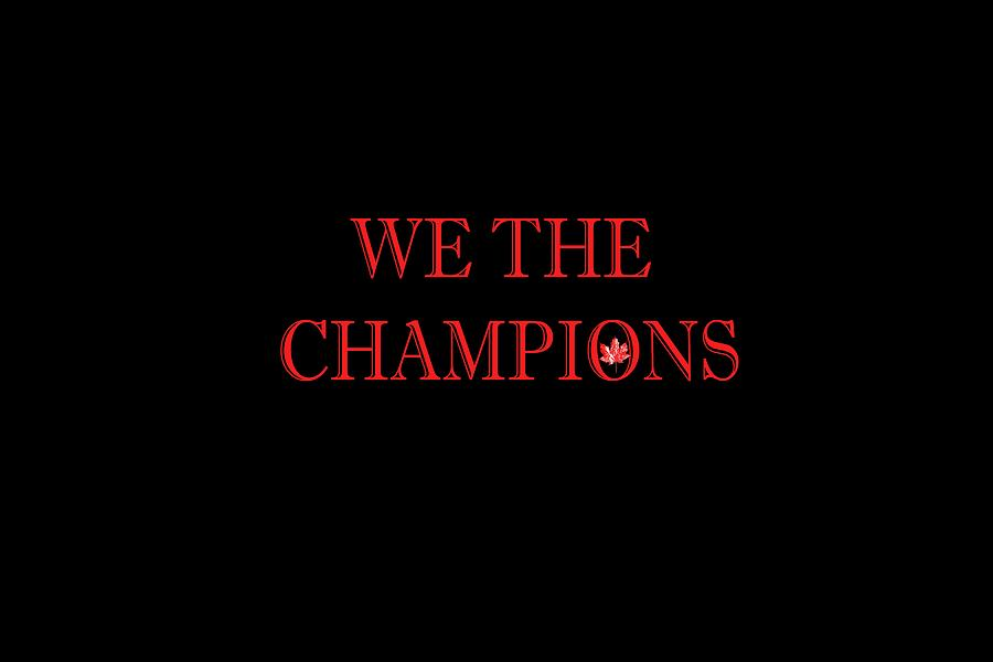 Champions Photograph - We The Champions by Marlin and Laura Hum