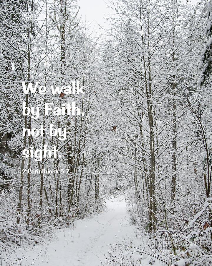 Faith Digital Art - We Walk by Kirt Tisdale