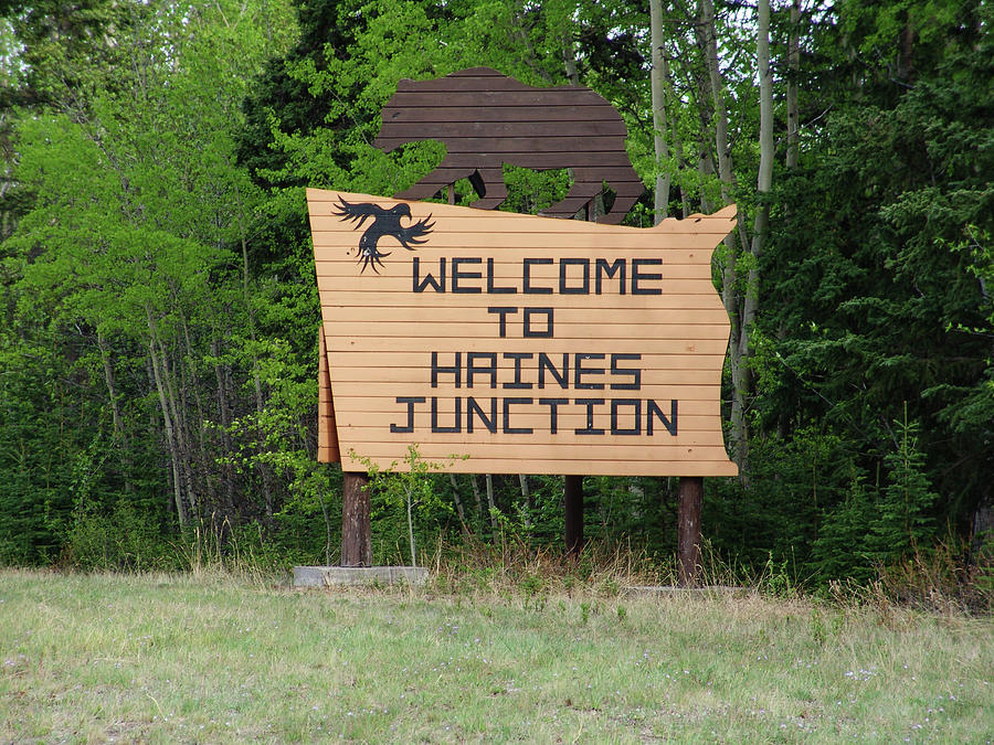 Welcome To Haines Junction Yukon Canada Photograph