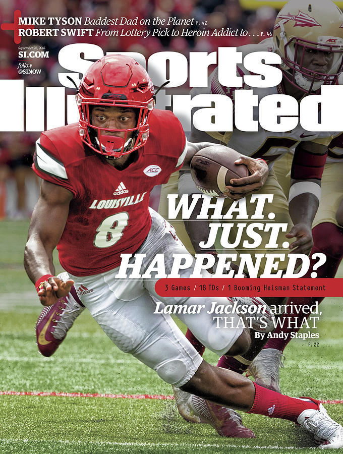 What. Just. Happened Lamar Jackson Arrived, Thats What Sports Illustrated Cover Photograph by Sports Illustrated