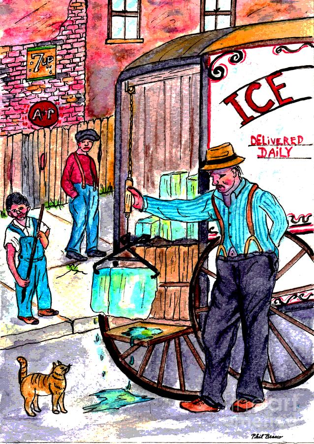 When Ice Was Delivered To Our Door by Philip and Robbie Bracco