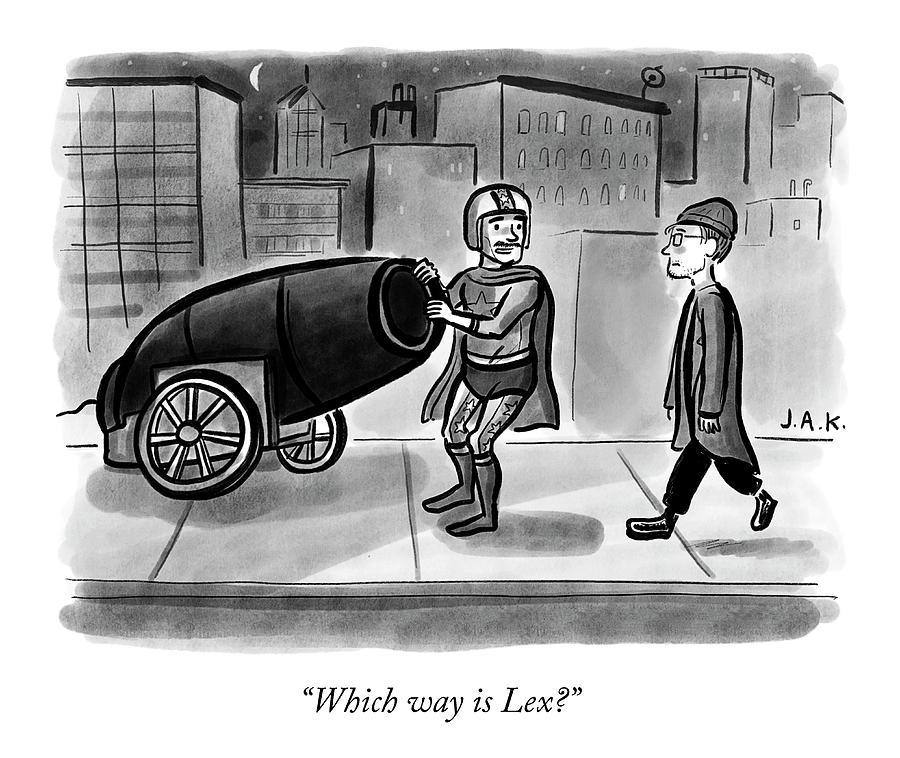 Which Way Is Lex? Drawing by Jason Adam Katzenstein