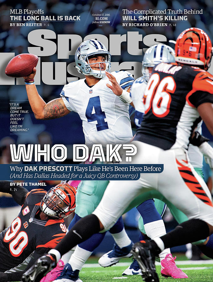 Who Dak Why Dak Prescott Plays Like Hes Been Here Before Sports Illustrated Cover Photograph by Sports Illustrated