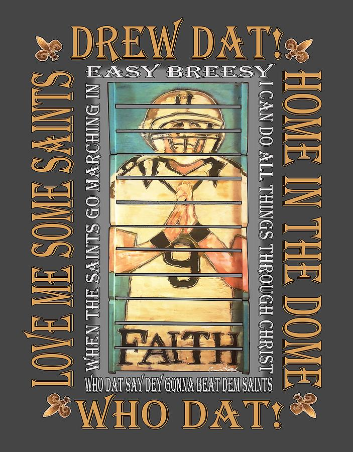 Saints Fan Painting - Who Dat Faith by Connie Kittok