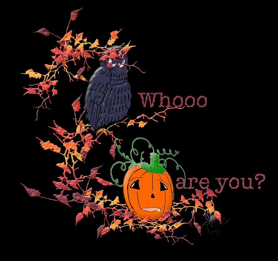 Whooo are you? by Belinda Landtroop