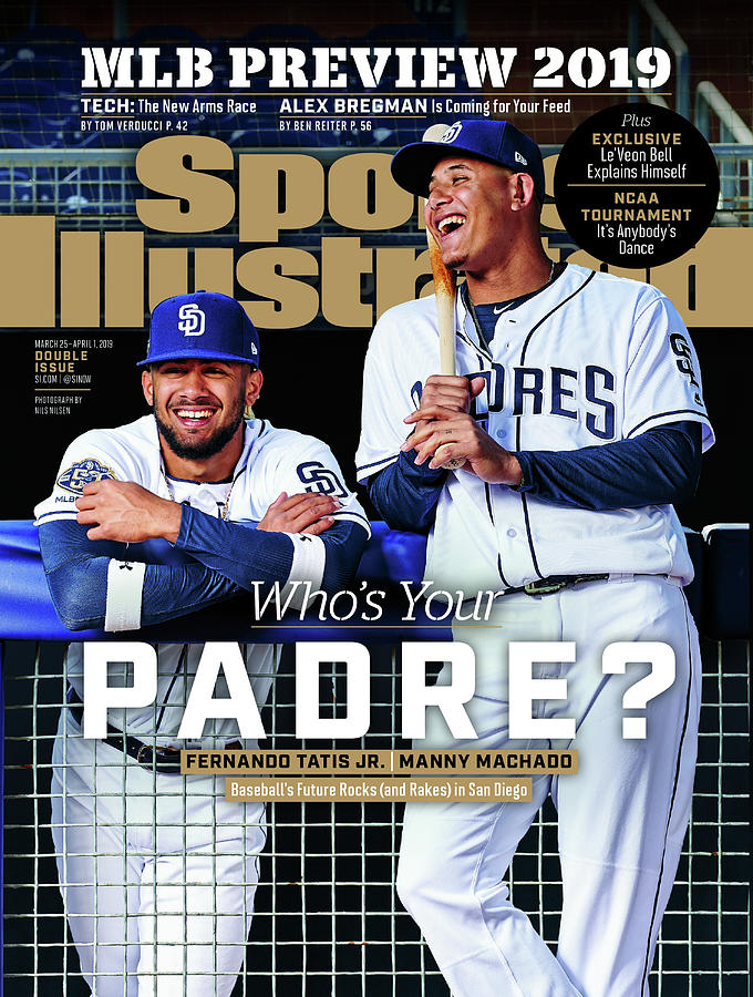 Whos Your Padre 2019 Mlb Season Preview Sports Illustrated Cover Photograph by Sports Illustrated