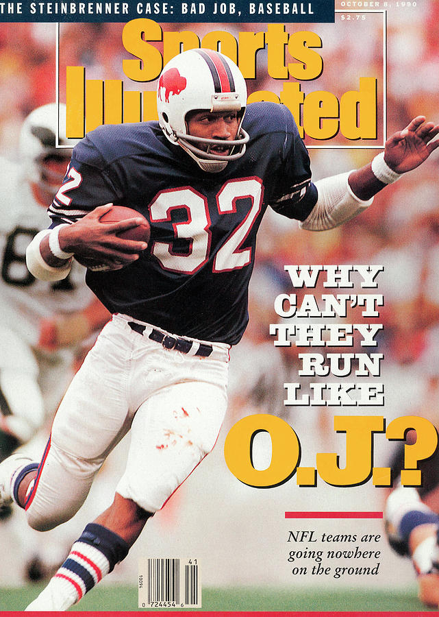 Why Cant They Run Like O.j. Sports Illustrated Cover Photograph by Sports Illustrated