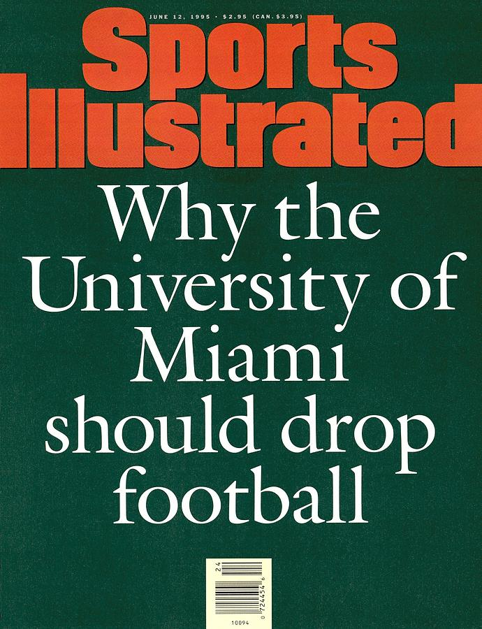 Why The University Of Miami Should Drop Football, 1995 Pell Sports Illustrated Cover Photograph by Sports Illustrated