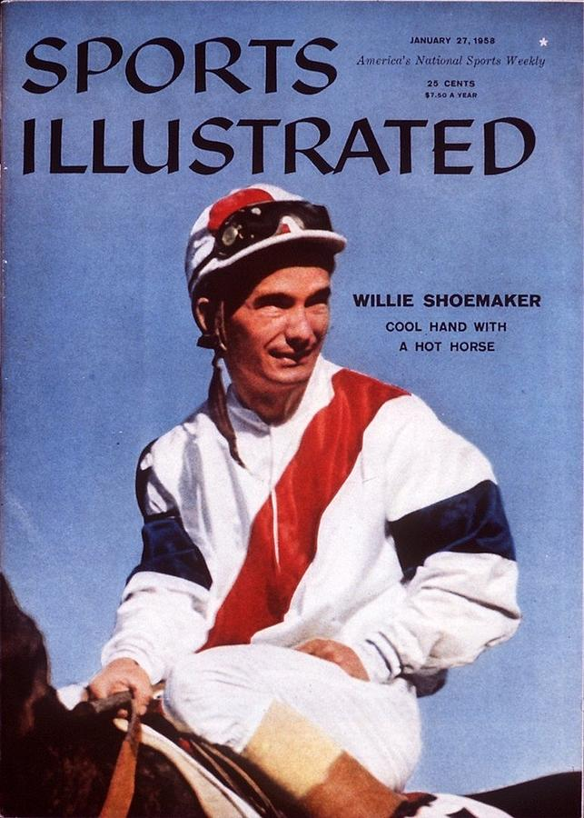 Willie Shoemaker, Horse Racing Sports Illustrated Cover Photograph by Sports Illustrated