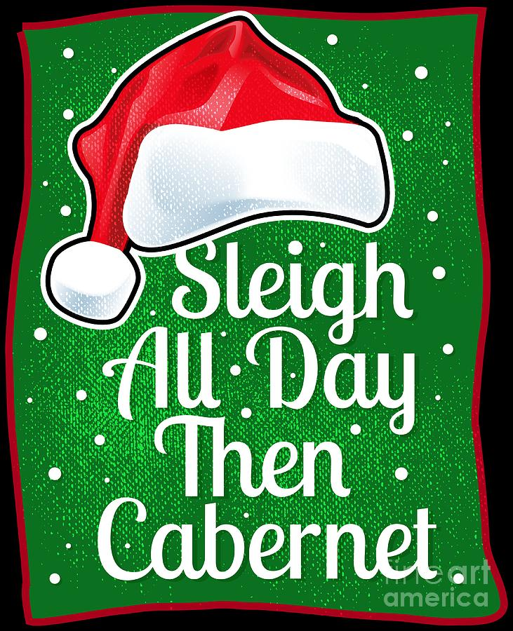 Wine Lover Funny Christmas Quote Cabernet