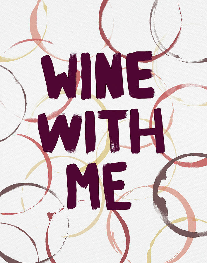 Wine With Me by Jen Montgomery