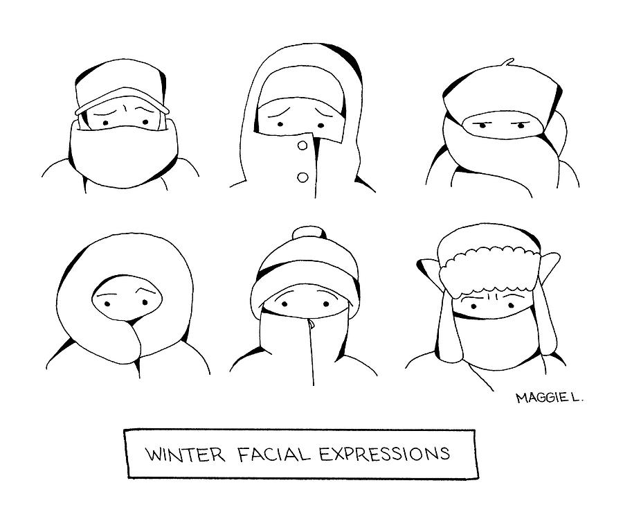 Winter Facial Expressions Drawing by Maggie Larson